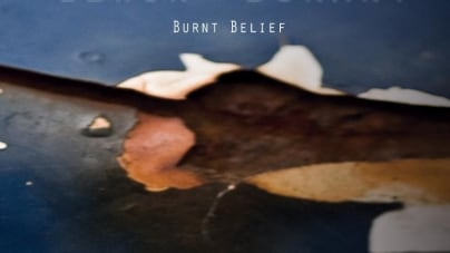 Colin Edwin & Jon Durant: Burnt Belief