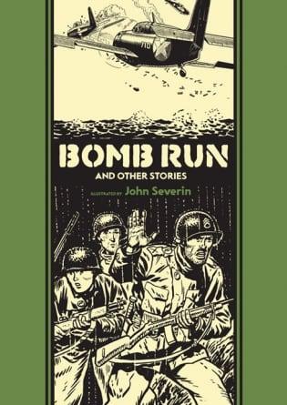 Bomb Run: by John Severin and Harvey Kurtzman