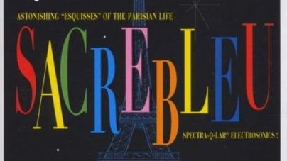 Rediscover: Dimitri from Paris: Sacrebleu