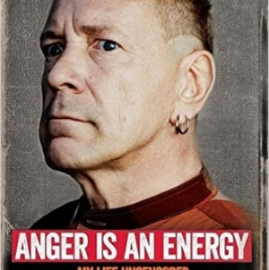 Anger Is an Energy: by John Lydon