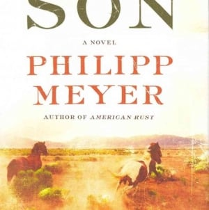 The Son: by Philipp Meyer