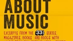 How to Write About Music: Edited by Marc Woodworth and Ally-Jane Grossan