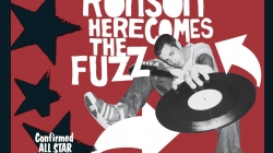 Revisit: Mark Ronson: Here Comes The Fuzz
