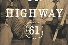 On Highway 61: by Dennis McNally