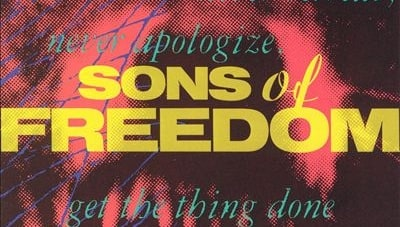Rediscover: Sons of Freedom