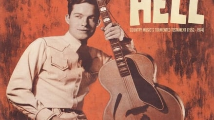 Various Artists: Hillbillies In Hell: Country Music's Tormented Testament (1952-1974)