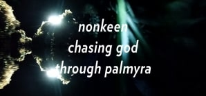 nonkeen- chasing god through palmyra