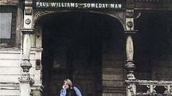 Rediscover: Paul Williams: Someday Man
