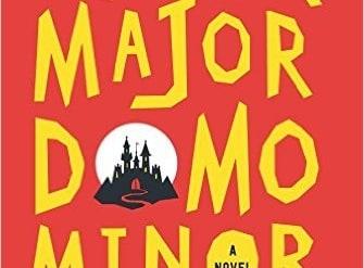 Undermajordomo Minor: by Patrick deWitt