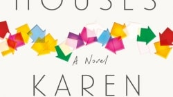 All the Houses: by Karen Olsson