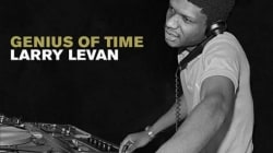 Larry Levan: Genius of Time