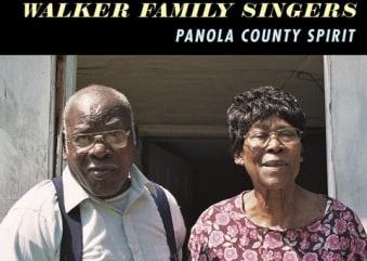 Walker Family Singers: Panola County Spirit
