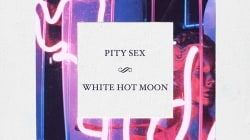 Pity Sex: White Hot Moon