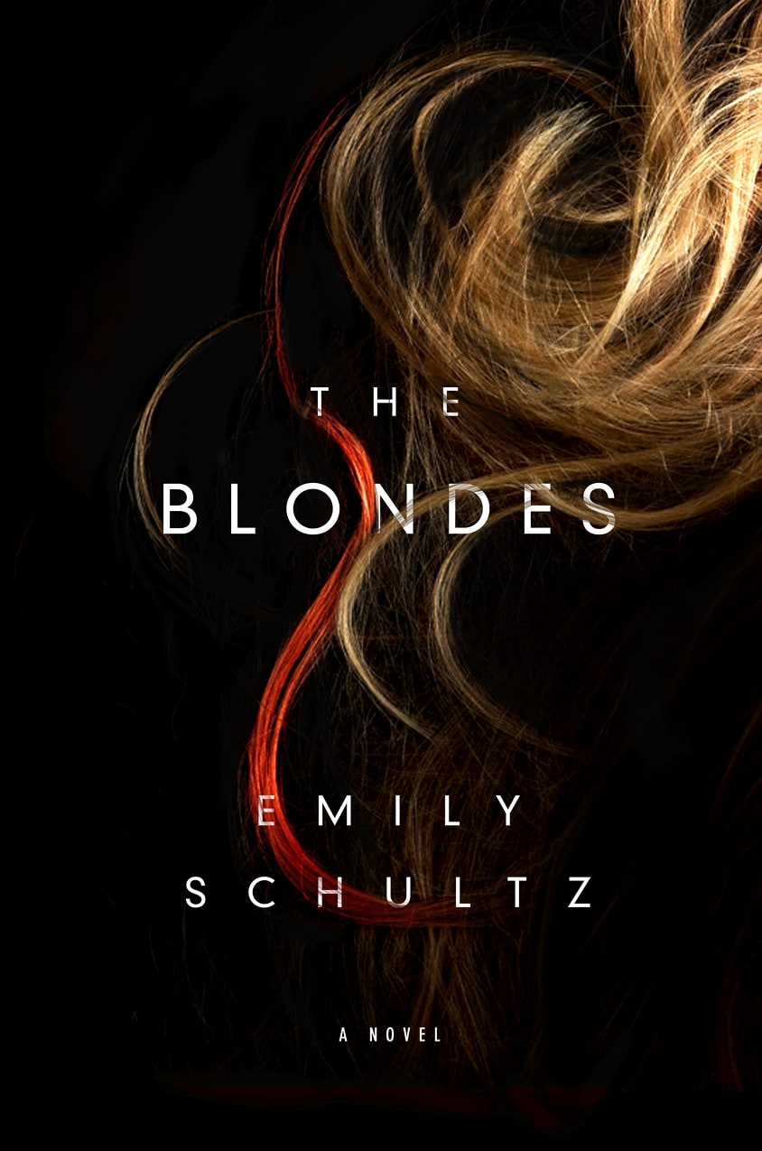 The Blondes: by Emily Schultz