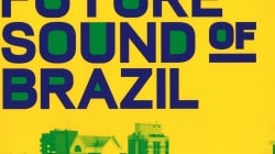 Various Artists: The Future Sound of Brazil