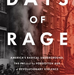 Days of Rage: by Bryan Burrough
