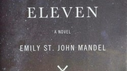 Station Eleven: by Emily St. John Mandel