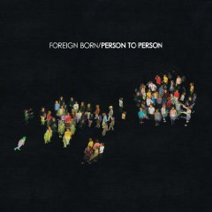 Foreign Born: Person To Person