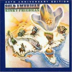 Rediscover: Kinky Friedman Sold American (1973)