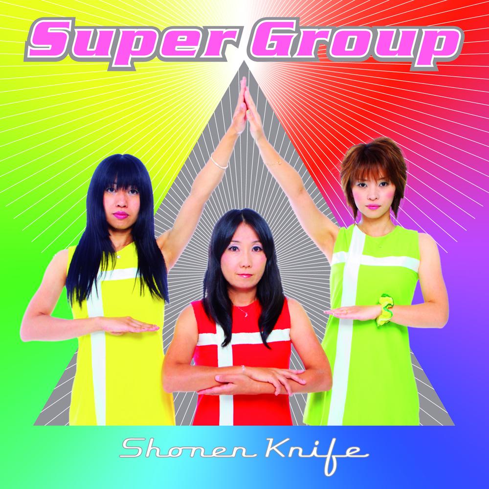 Shonen Knife: Super Group