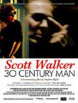 Rediscover: Scott Walker: 30th Century Man