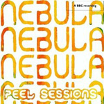 Nebula: Peel Sessions