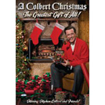 Stephen Colbert and Friends: A Colbert Christmas: The Greatest Gift of All