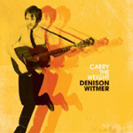 Denison Witmer: Carry the Weight