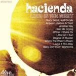 Hacienda: Loud is the Night