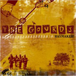 The Gourds: Haymaker!
