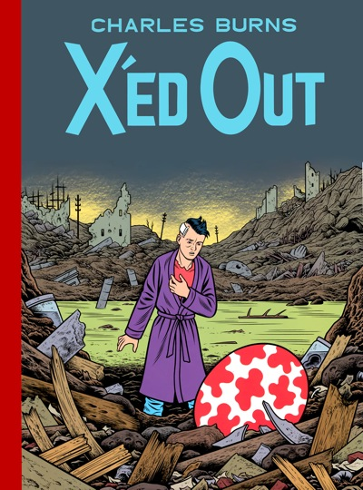 X'ed Out: by Charles Burns