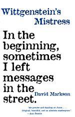Wittgenstein's Mistress: by David Markson