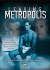 Rediscover: Leaving Metropolis (2002)