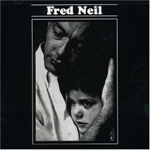 Rediscover: Fred Neil