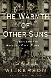 The Warmth of Other Suns: by Isabel Wilkerson