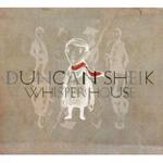 Duncan Sheik: Whisper House