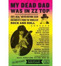 My Dead Dad Was in ZZ Top: by Jon Glaser