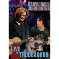 Music on DVD: Hall & Oates: Live at the Troubadour