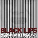 Black Lips: 200 Million Thousand