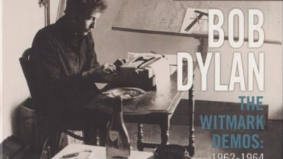 Bob Dylan: The Bootleg Series, Vol. 9: The Witmark Demos: 1962-1964