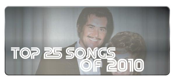 Top 25 Songs of 2010
