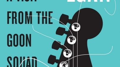 A Visit from the Goon Squad: by Jennifer Egan