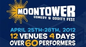 A Curious Invasion: Austin's Inaugural Moontower Comedy & Oddity Festival