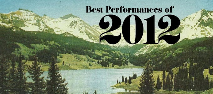 Best Performances of 2012