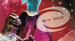 Holy Hell! Hi-Fi Sci-Fi turns 20