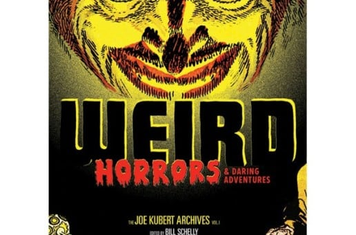 Weird Horrors and Daring Adventures: The Joe Kubert Archives Vol. 1