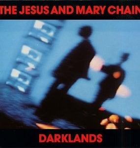 jesus-and-mary-chain-darklands1