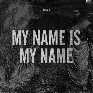 my-name-is-my-name-pusha-t-album-leak-zip-300x300
