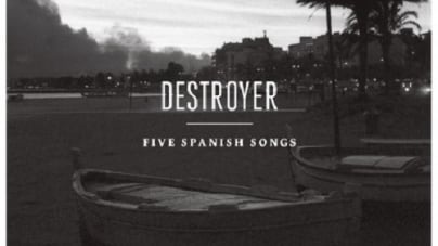 Destroyer: Five Spanish Songs