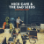 Nick Cave and the Bad Seeds: Live From KCRW